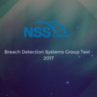 NSS Labs – test Breach Detection Systems