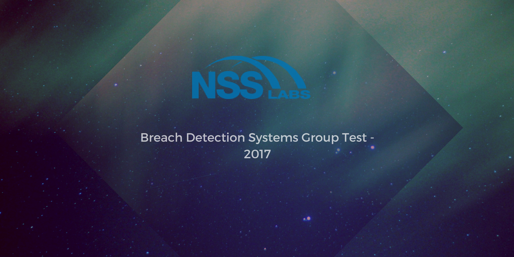Breach Detection Systems - wyniki testu nss labs