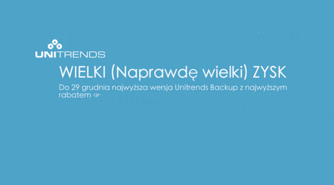 Unitrends Backup – najwyższa wersja z najwyższym rabatem