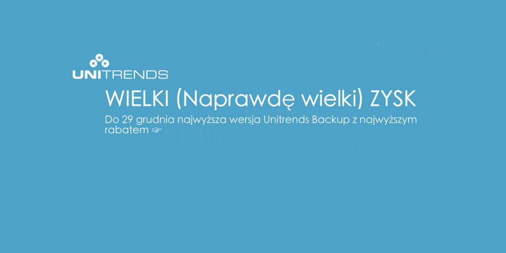 Promocja NetComplex-Unitrends Backup - najwyższa wersja z najwyższym rabatem