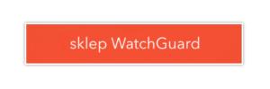 Sklep WatchGuard 1 300x99 - Kompletna ochrona wmiesięcznym abonamencie - netcomplex