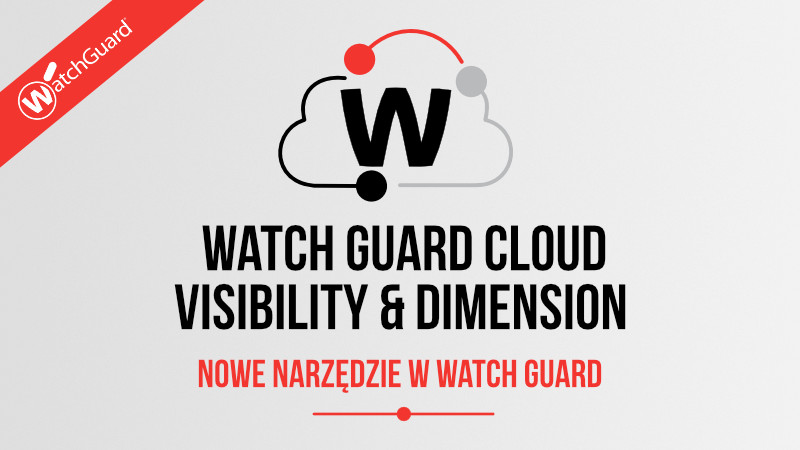 WatchGuard Cloud Visibility and dimension