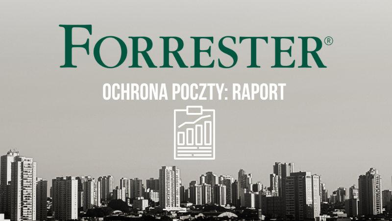 Trend Micro i Barracuda w czołówce raportu Forrester Q2 2019 w kategorii Enterprise Email Security