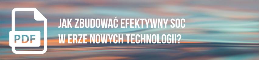 Pobierz darmowy PDF Jak zbudować efektywny SOC 01 - Podsumowanie miesiąca nowych technologii: pobierz nagrania webinariów - netcomplex