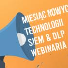 Podsumowanie miesiąca nowych technologii: pobierz nagrania webinariów