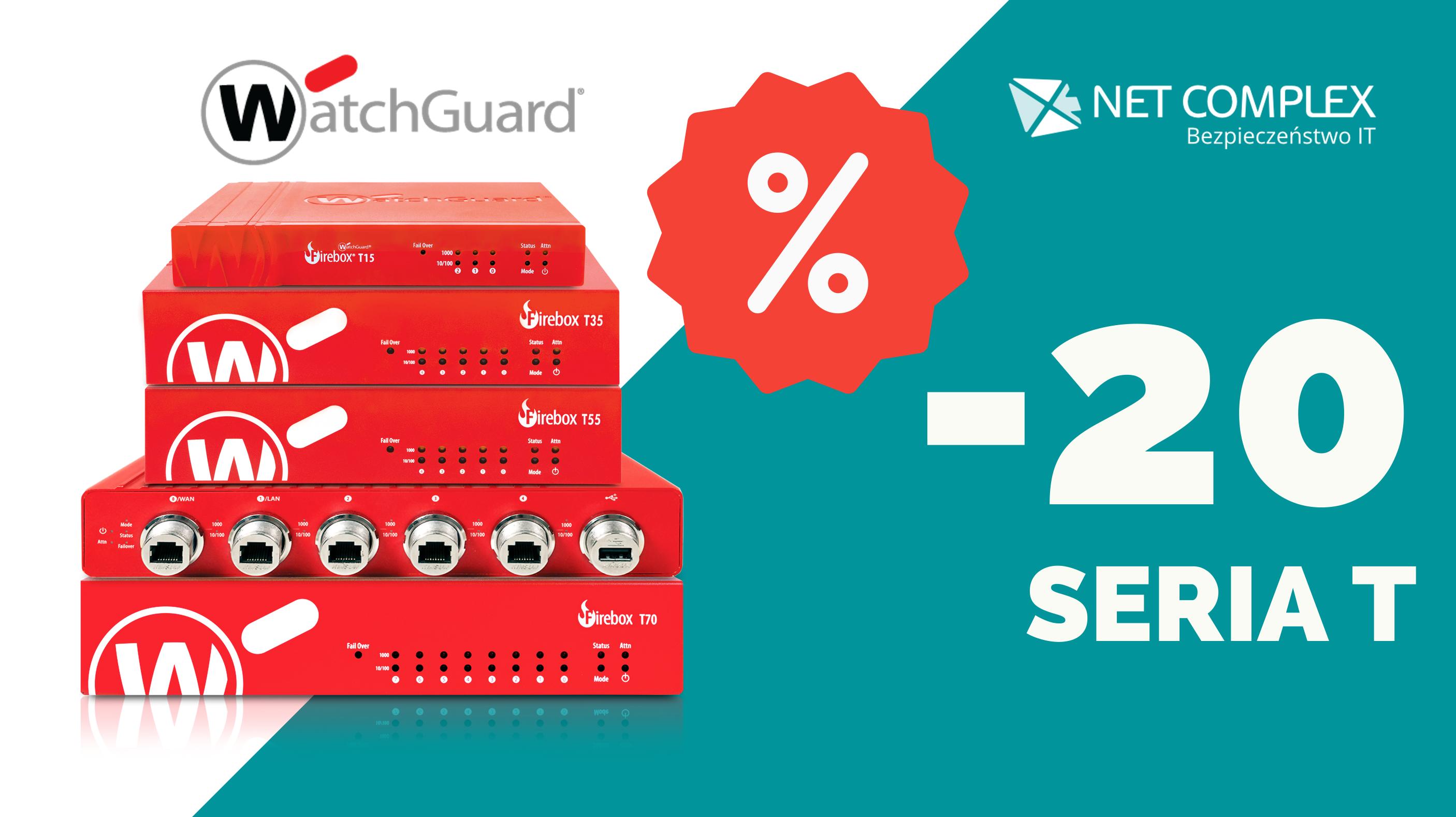 Red Weeks w Net Complex – 20% rabatu na rozwiązania WatchGuard