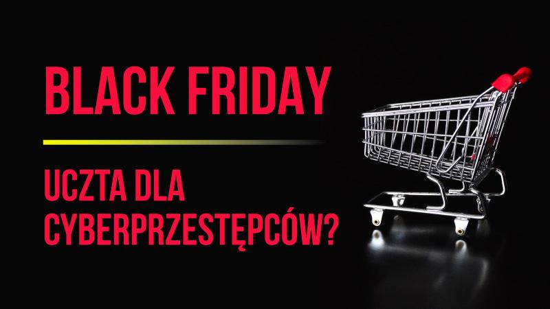 Black Friday: bezpieczeństwo online w szale zakupów