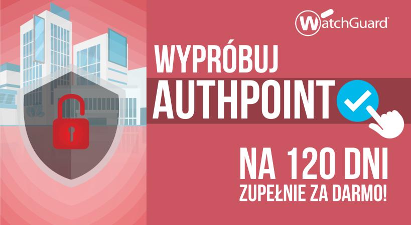 Testuj AuthPoint MFA od WatchGuard 120 dni zupełnie za darmo!
