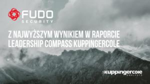 Fudo Security z najlepszym wynikiem według zestawienia KrupingerCole